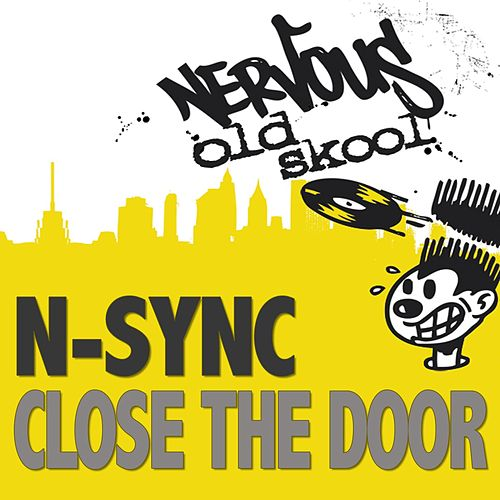 Close The Door by 'NSYNC