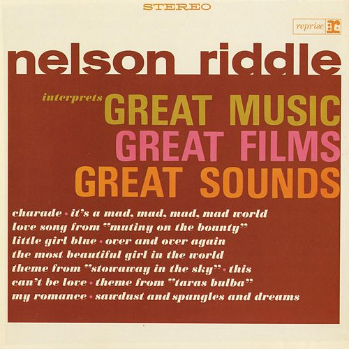Interprets Great Music, Great Films, Great Sounds by Nelson Riddle & His Orchestra