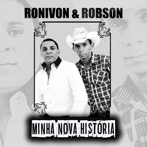 Minha Nova História by Ronivon e Robson