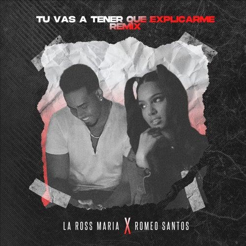 Tú Vas a Tener Que Explicarme (Remix) von La Ross Maria