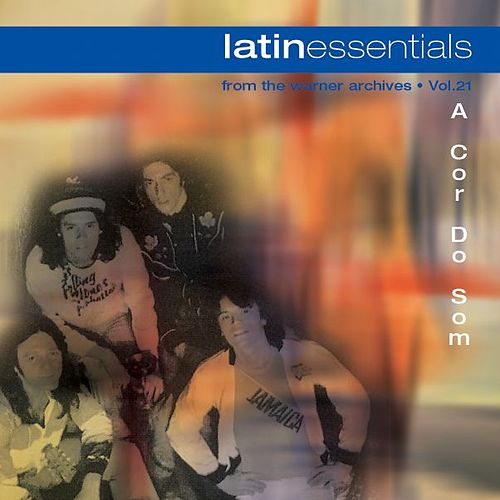 Latin Essentials de A Cor Do Som