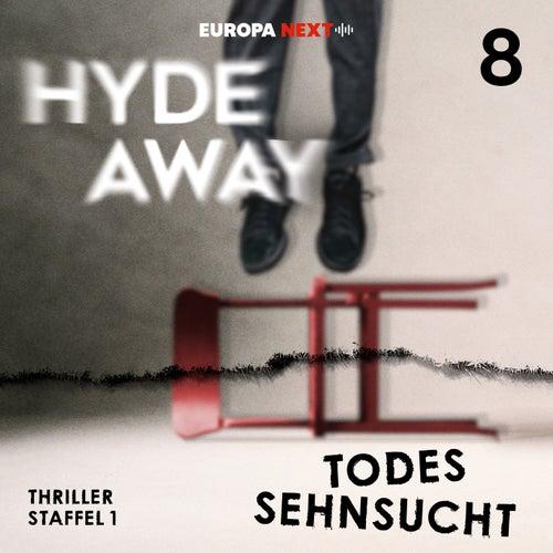 Staffel 1: Seelenschatten, Folge 8: Todessehnsucht von Hydeaway