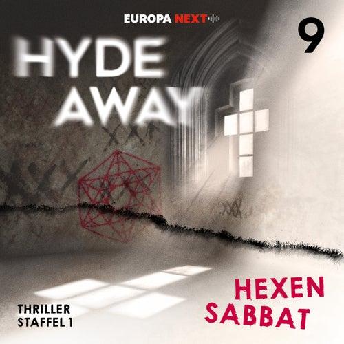 Staffel 1: Seelenschatten, Folge 9: Hexensabbat von Hydeaway