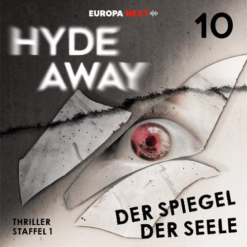 Staffel 1: Seelenschatten, Folge 10: Der Spiegel der Seele von Hydeaway