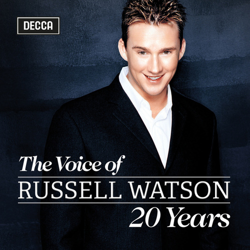 The Voice of Russell Watson - 20 Years von Russell Watson