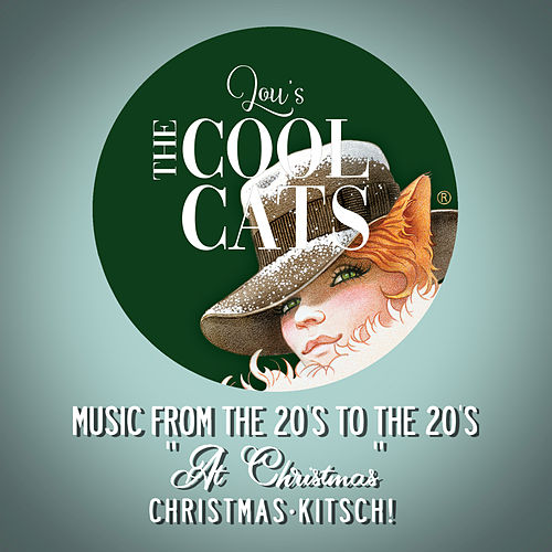 At Christmas by Lou's The Cool Cats