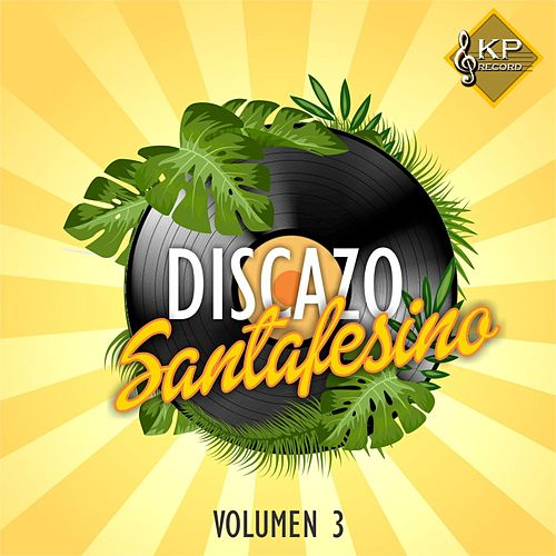 Discazo Santafesino, Vol. 3 by Various Artists