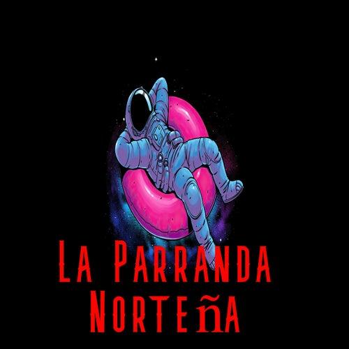 La Parrnda NorteñA de Adriel Favela, Calibre 50, Carlos Y Jose, Duelo, Enigma Norteno, Escuela De Rancho, Eslabon Armado, Gerardo Coronel