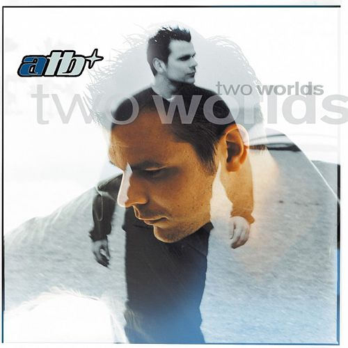 Two Worlds by ATB