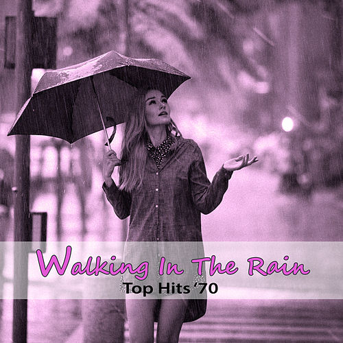 Top Hits '70: Walking in the Rain de Lunceford Stormy Band