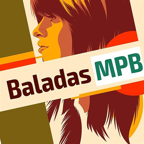 Baladas MPB by Various Artists