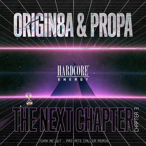 The Next Chapter (Chapter 3) by Origin8a