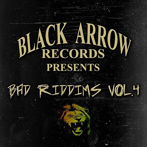 Black Arrow Presents 3 Bad Riddims Vol 4 by Various Artists