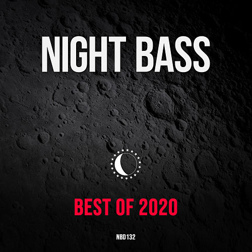 Best of 2020 by Night Bass