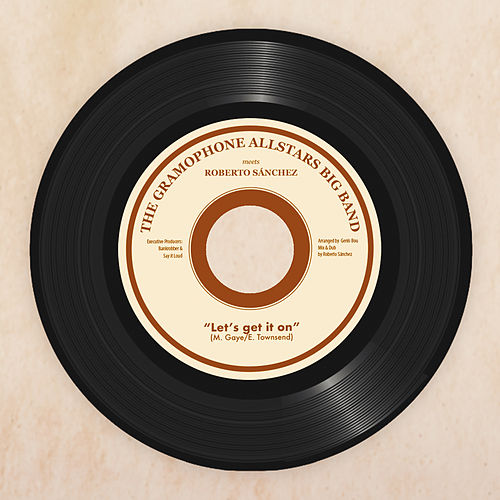 Let's Get It On by The Gramophone Allstars
