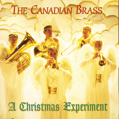 Christmas Experiment von Canadian Brass