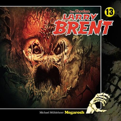 Folge 13: Megarosh von Larry Brent
