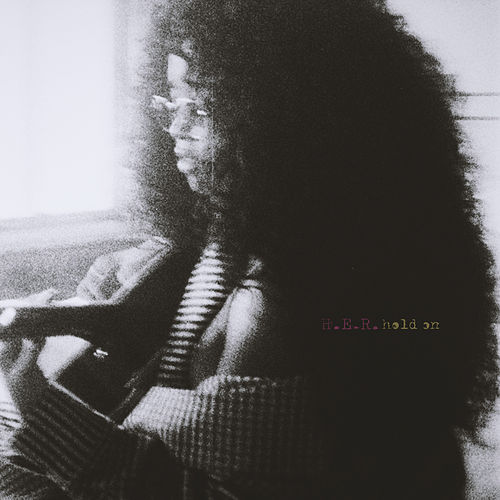 Hold On by H.E.R.