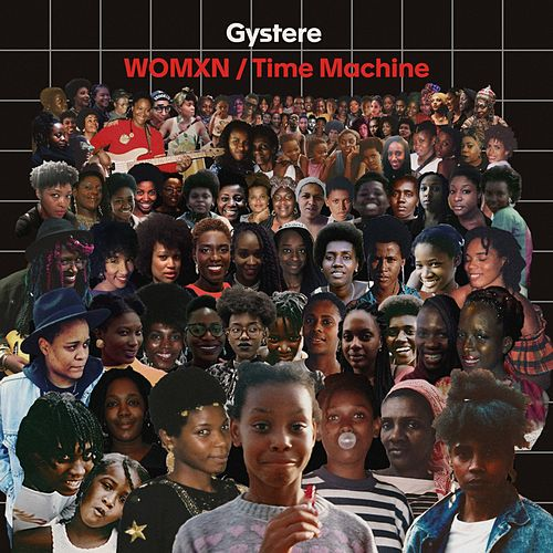 Womxn / Time Machine by Gystere