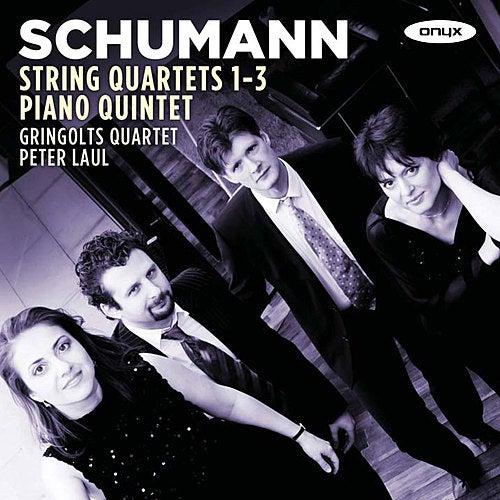 Schumann: String Quartets 1-3, Piano Quintet de Gringolts Quartet