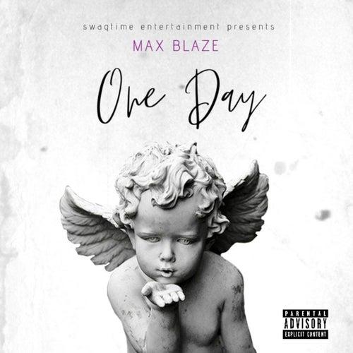 One Day by Max Blaze