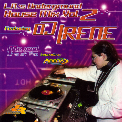 L.A.'s Underground House Mix Vol.2 de DJ Irene