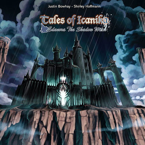 Tales of Icanika : Edanora the Shadow Witch by Various Artists