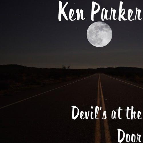 Devil's at the Door de Ken Parker