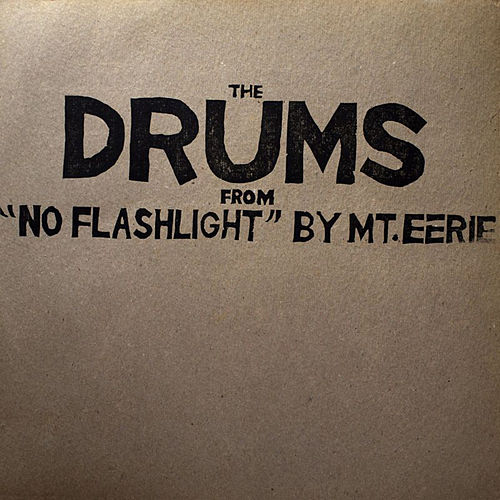 Drums from No Flashlight de Mount Eerie