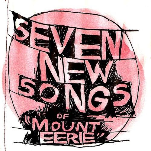 Seven New Songs de Mount Eerie