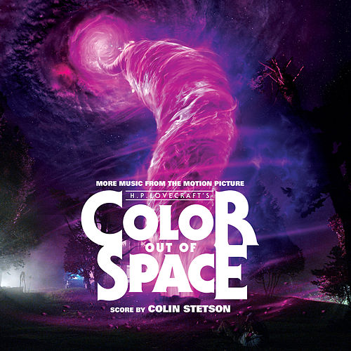 Color Out of Space (More Music from the Motion Picture) by Colin Stetson