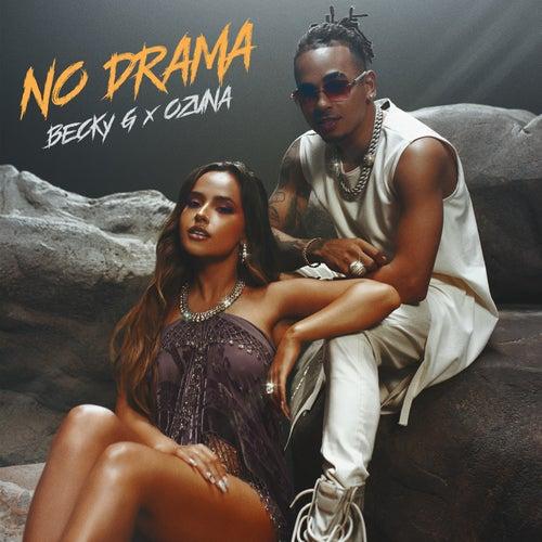 No Drama by Becky G & Ozuna