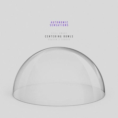 Centering Bowls van Autonomic Sensations