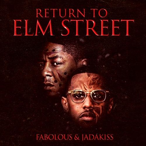 Return to Elm Street by Fabolous