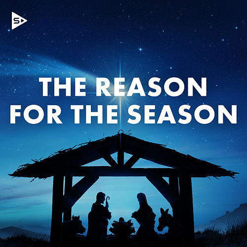 The Reason For The Season by Various Artists