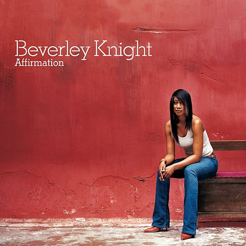Affirmation de Beverley Knight