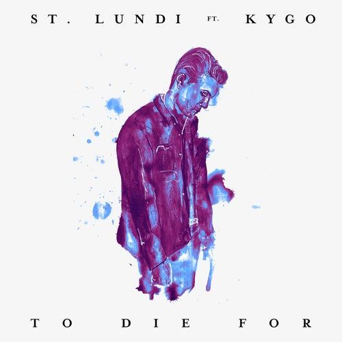 To Die For (Acoustic Rework) von St. Lundi
