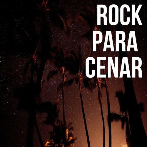 Rock Para Cenar by Various Artists