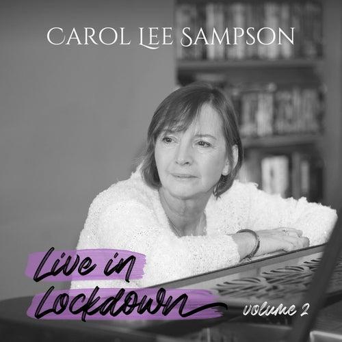 Live in Lockdown, Vol. 2 de Carol Lee Sampson