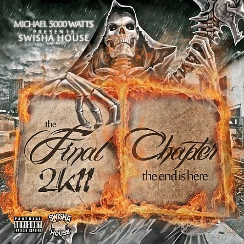Final Chapter 2k11 (Screwed & Chopped) von DJ Michael Watts