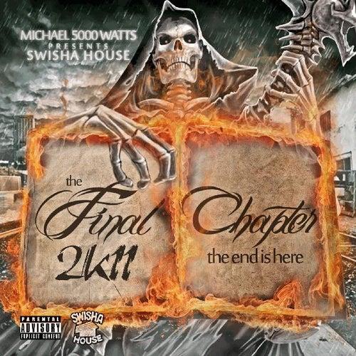Final Chapter 2k11 (Screwed & Chopped) von DJ Michael Watts