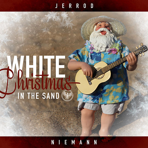 White Christmas in the Sand by Jerrod Niemann