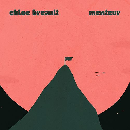 Menteur (Radio Edit) by Chloé Breault