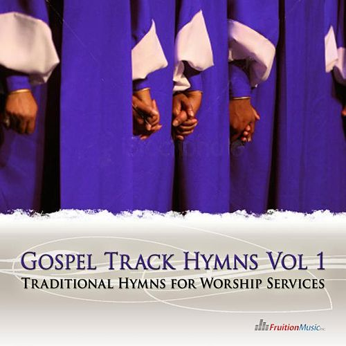 Instrumental Gospel Track Hymns Vol. 1 by Fruition Music Inc.
