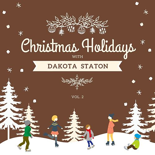 Christmas Holidays with Dakota Staton, Vol. 2 von Dakota Staton