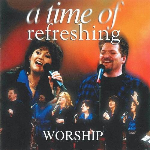 A Time Of Refreshing: Worship de Daystar