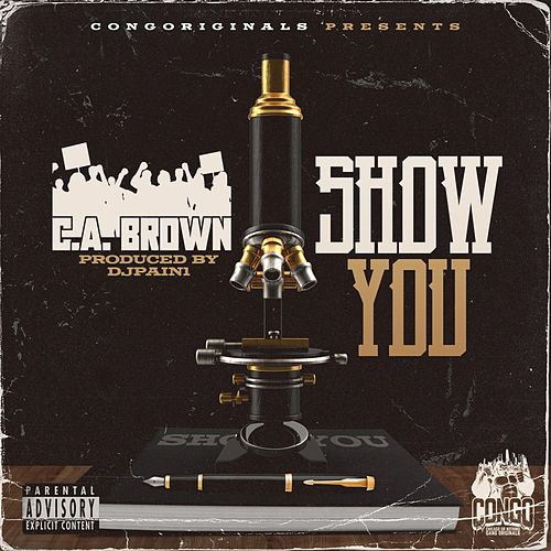 Show You by C.A. Brown