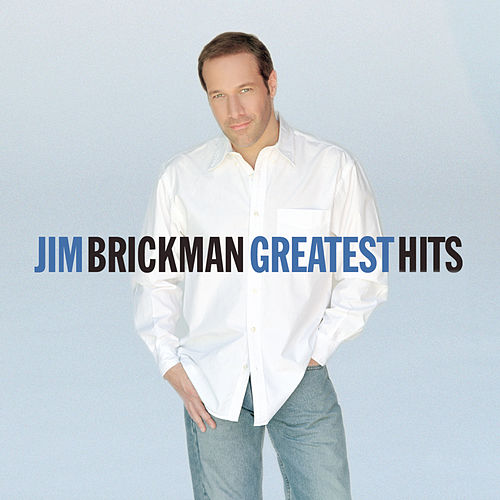 Greatest Hits by Jim Brickman