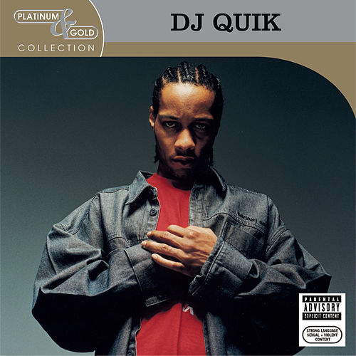 Platinum & Gold Collection by DJ Quik