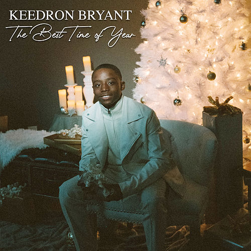 The Best Time of Year de Keedron Bryant